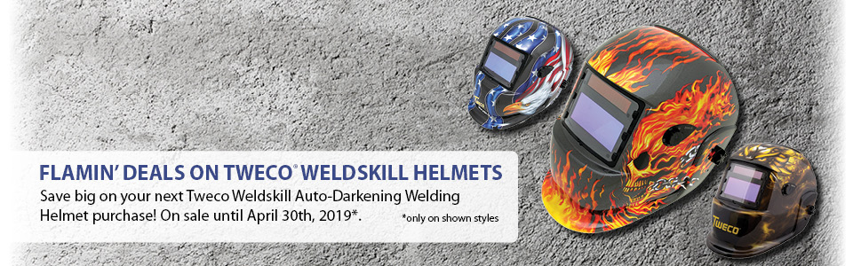 Flamin' deals on Tweco Weldskill Helmets. Save big on your next Tweco Weldskill Auto-darkening welding helmet purchase! On sale until April 30th, 2019. Click to Shop!